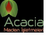Acacia Maden İşletmeleri A.Ş.